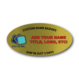"Personalized 3"" x 1.5"" Name Badge Oval Gold"