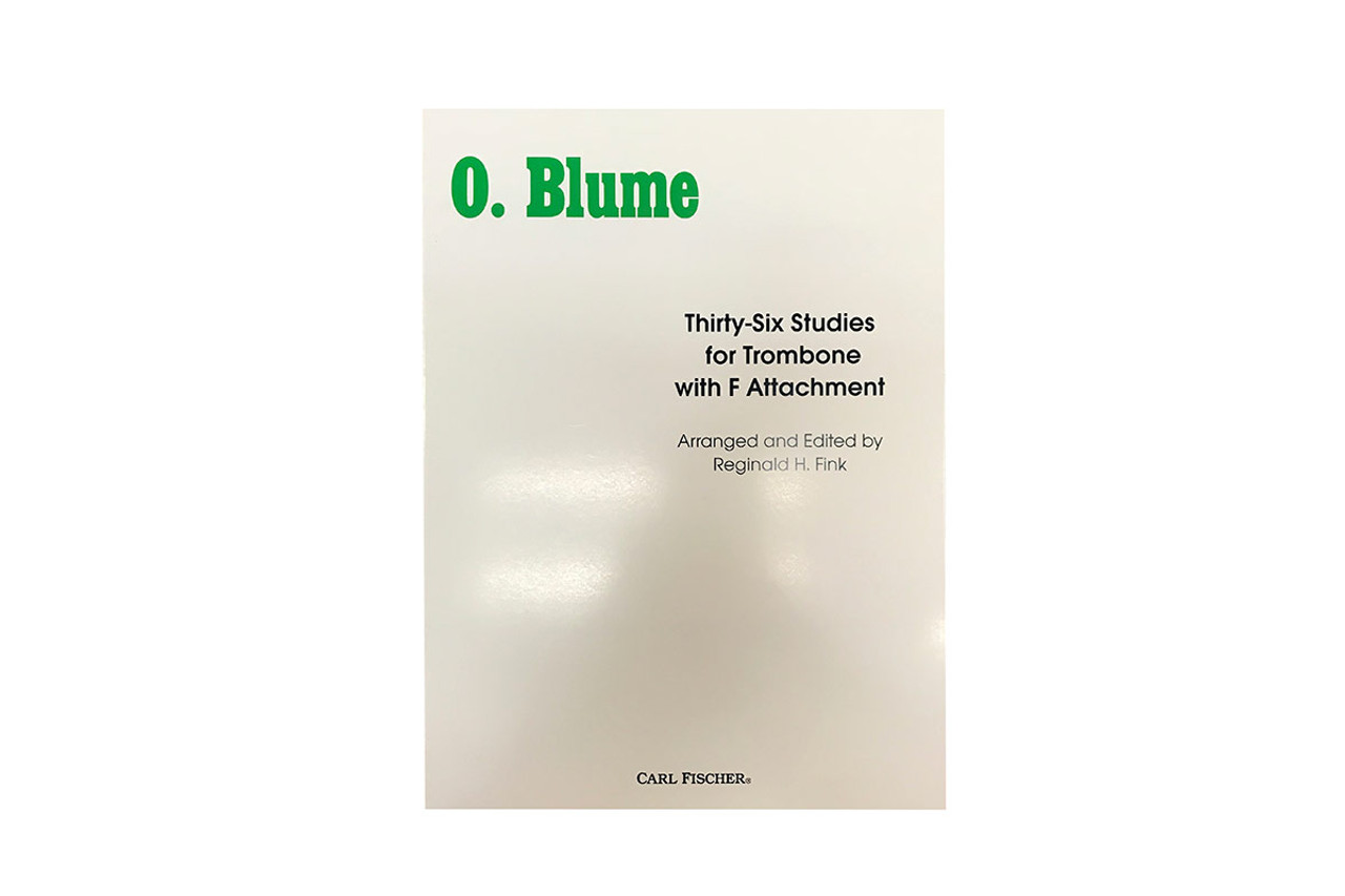 O  Blume : Thiry-Six Studies for Trombone with F Attachment - Reginald H   Fink
