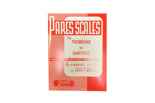 Pares Scales for Trombone or Baritone - Gabriel Pares & Harvey S. Whistler