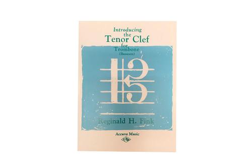 Introducing the Tenor Clef for Trombone - Reginald H. Fink