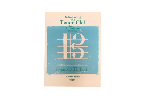 Introducing the Tenor Clef for Trombone - Reginald H. Fink