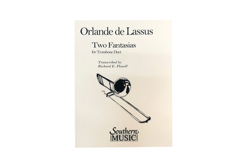 Orlande de Lassus: Two Fantasias for Trombone Duets - Richard E. Powell