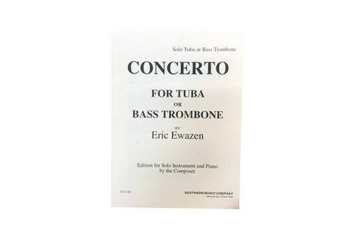 Concerto for Tuba or Bass Trombone - Eric Ewazen