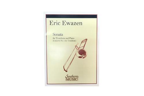 Sonata for Trombone & Piano - Eric Ewazen