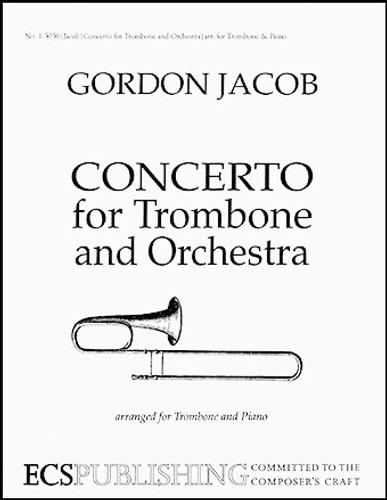 Concerto for Trombone & Orchestra - Gordon Jacob