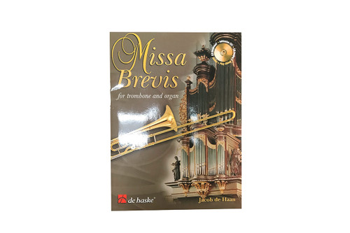 Missa Brevis for Trombone & Organ - Jacob de Haan