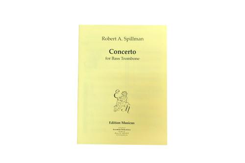 Concerto for Bass Trombone - Robert A. Spillman