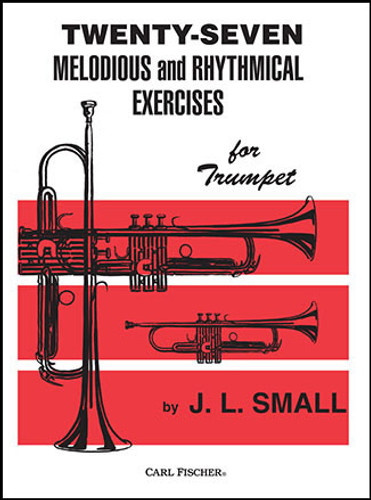 Twenty-Seven Melodious and Rhythmical Exercises for Trumpet - Small
