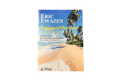 Songs of the Sun for Trombone - Ewazen