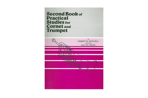 Second Book of Practical Studies for Cornet and Trumpet – Getchell