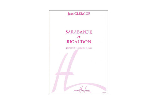 Sarabande et Rigaudon for Cornet, Trumpet and Piano – Clergue