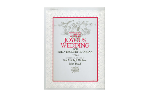 The Joyous Wedding for Solo Trumpet and Organ - Mitchell-Wallace