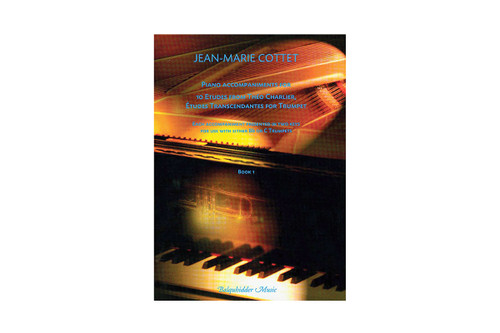 Piano Accompaniments for 10 Etudes from Theo Charlier, Etudes Transcendantes for Trumpet - Cottet