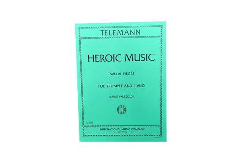 Heroic Music (Twelve Pieces) - Telemann