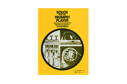 Solos for the Trumpet Player - Beeler