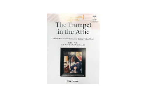 The Trumpet in the Attic with CD - Walker
