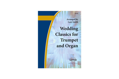 Wedding Classics for Trumpet and Organ - Smith