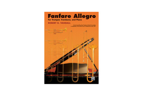 Fanfare Allegro for Trumpet, Trombone, and Piano - Vandall