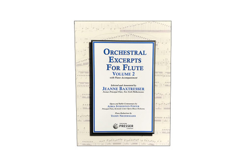 Orchestral Excerpts for Flute: Volume 2 – Jeanne Baxtresser