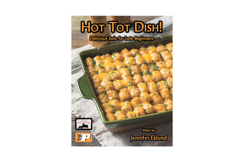 Hot Tot Dish!  Delicious Solo for Late Beginners
