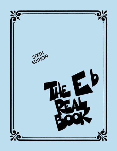 The Real Book Sixth Edition - Eb Instruments