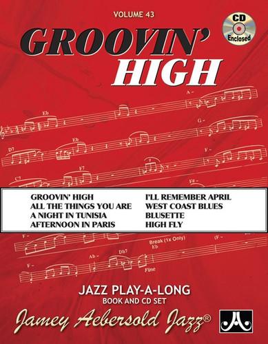 Groovin' High - Jazz Play-A-Long Volume 43