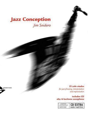 Jazz Conception for Alto & Baritone Saxophone - Jim Snidero