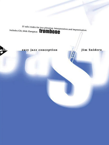 Easy Jazz Conception for Trombone - Jim Snidero