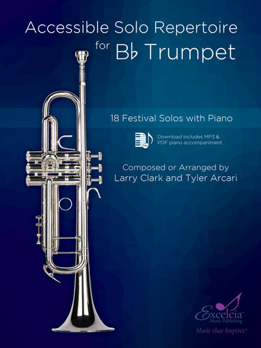 Accessible Solo Repertoire for Bb Trumpet