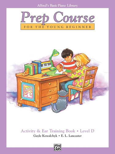 Alfred's Basic Piano Library - Prep Course - Activity & Ear Training D