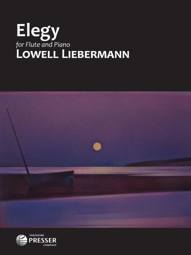 Elegy, Op. 119 for Flute and Piano - Lowell Liebermann