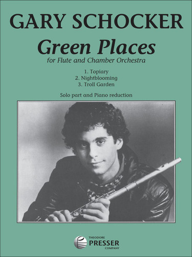 Green Places for Flute and Chamber Orchestra - Gary Schocker