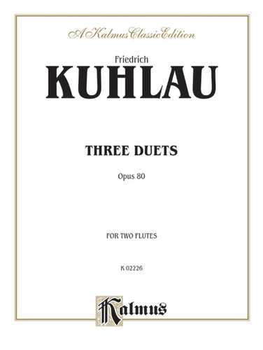 Three Duets, Op. 80 - Fridrich Kuhlau
