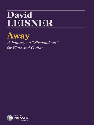 "Away: A Fantasy on ""Shenandoah"" for Flute and Guitar"