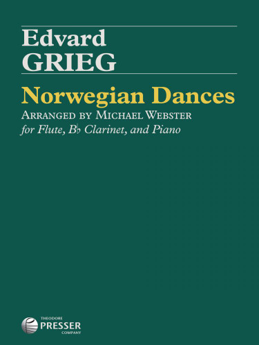 Grieg: Norwegian Dances for Flute, Clarinet, and Piano - arr. Webster