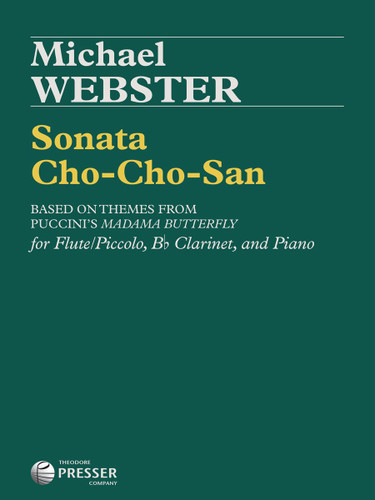Sonata Cho-Cho-San for Flute, Clarinet, and Piano - Michael Webster