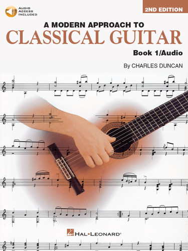 A Modern Approach to Classical Guitar Book 1 + Audio Access