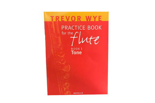 Practice Book for the Flute - Book 1 - Tone - Wye