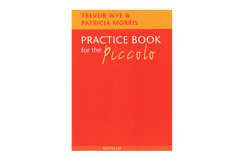 Practice Book for the Piccolo - Morris & Wye