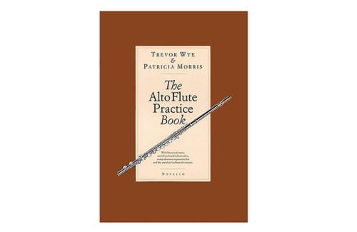 The Alto Flute Practice Book - Morris & Wye