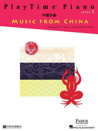 Playtime Piano Music from China - Level 1
