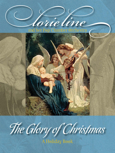 The Glory of Christmas  LORIE LINE