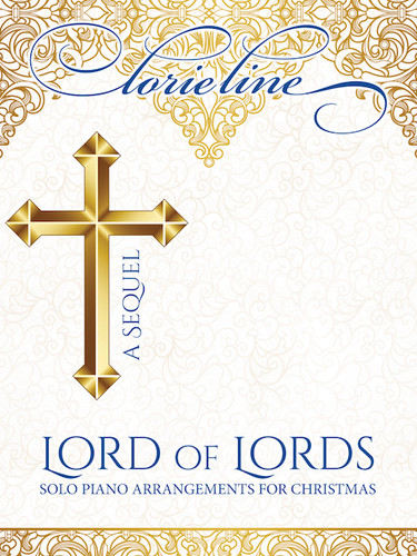 Lord of Lords  LORIE LINE 2018