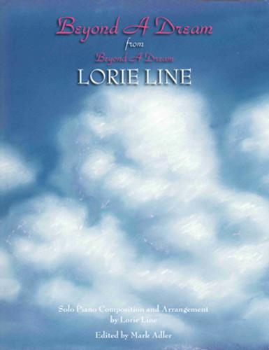 Beyond a Dream  LORIE LINE  Single Sheet