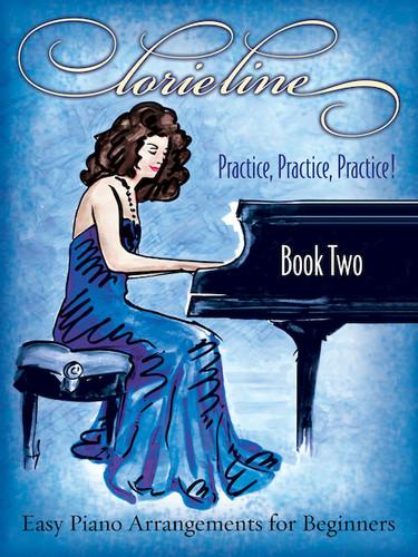 Practice, Practice, Practice!  Book 2  LORIE LINE