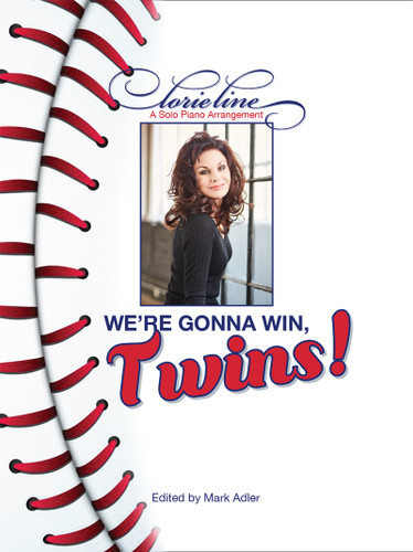 We're Gonna Win Twins!  LORIE LINE