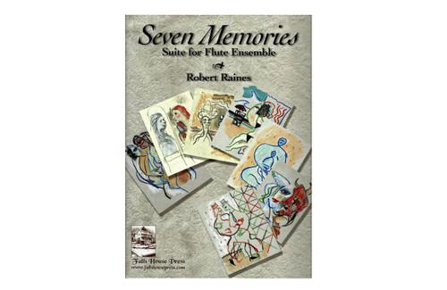 Seven Memories, Suite for Flute Ensemble - Raines