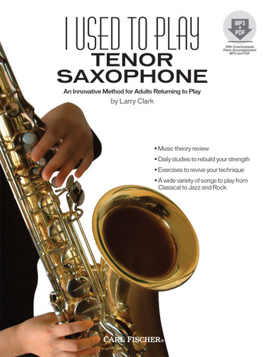 I Used to Play Tenor Saxophone