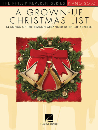 Grown-Up Christmas List  PIANO SOLO  KEVEREN