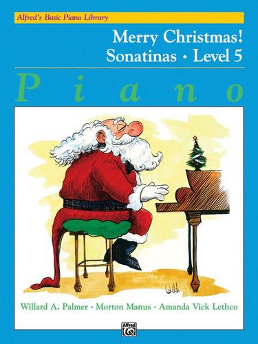 Alfred Merry CHRISTMAS!  5 Sonatinas